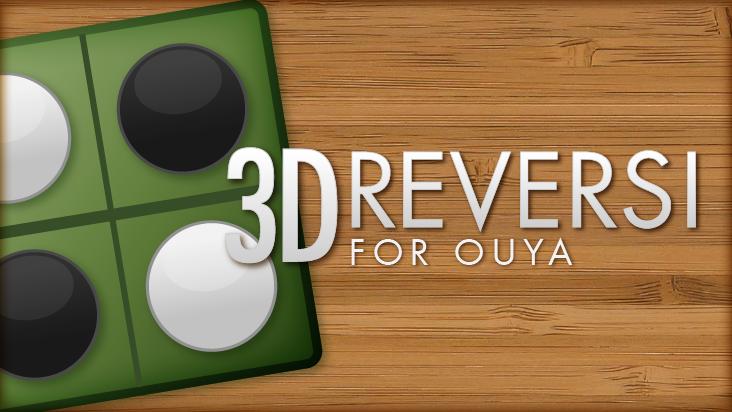 3D Reversi for OUYA