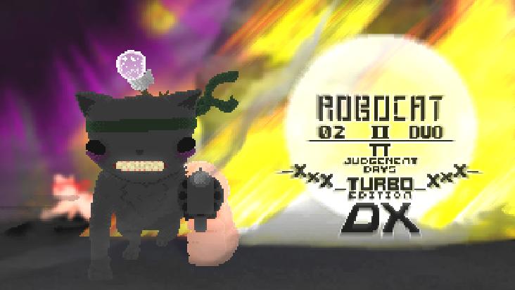 ROBOCAT 02 II DUO / PI JUDGEMENT DAYS XxXTURBOXxX EDITION DX
