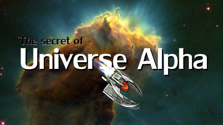 The Secret of Universe Alpha