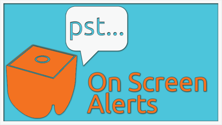 On Screen Alerts