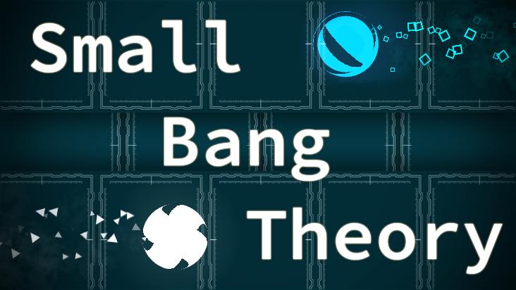 Small Bang Theory
