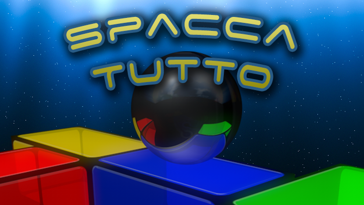 SPACCA TUTTO (Breakout Style)