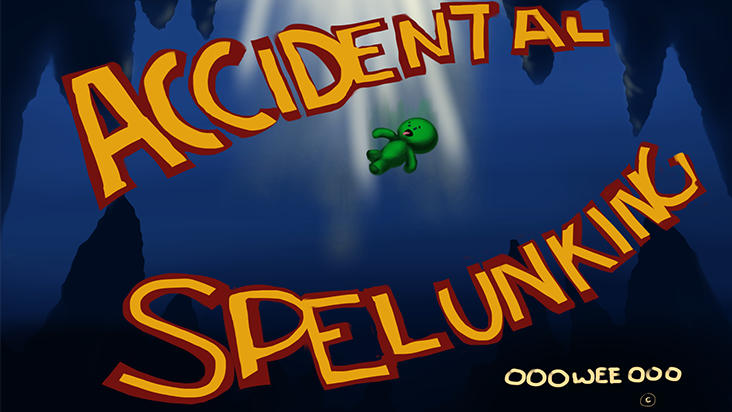 Accidental Spelunking
