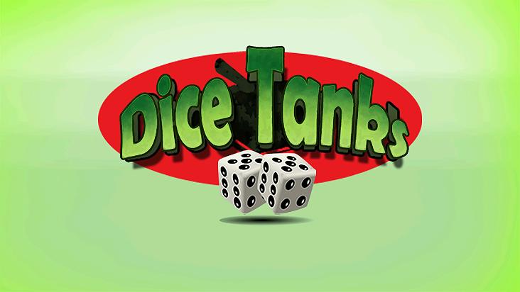 Dice Tanks