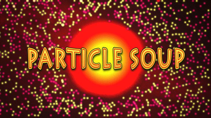 Particle Soup